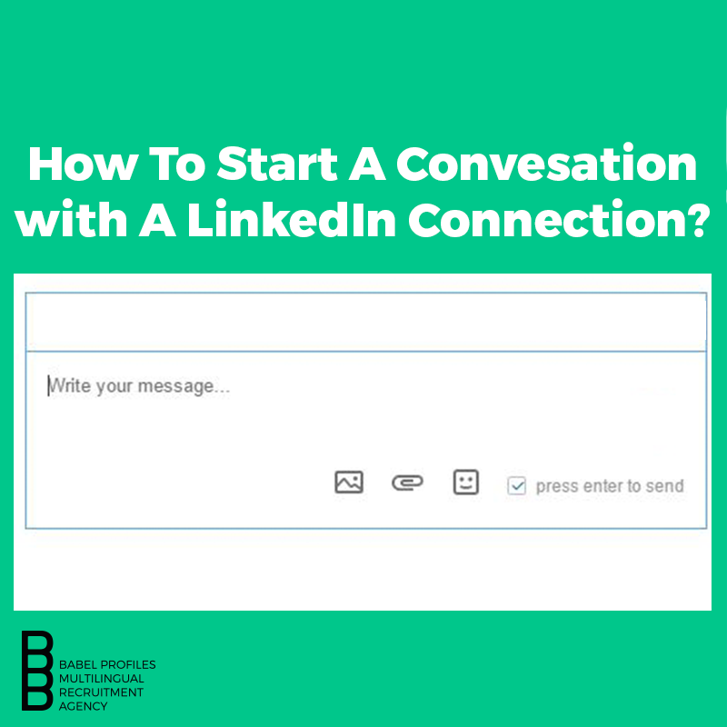 How To Start A Conversation With A LinkedIn Connection?