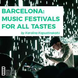 Barcelona: music festivals for all tastes