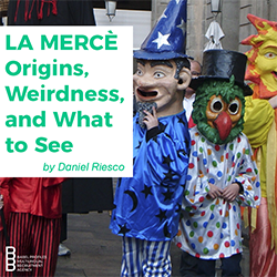 La Mercè – Origins, Weirdness, and What to See