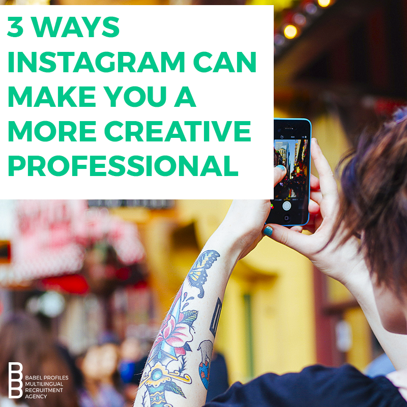 3 Ways Instagram Can Make You a More Creative Professional